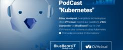 Podcast BlueBearsIT OVHcloud Kubernetes